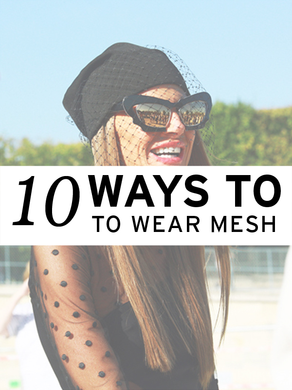 how to wear mesh