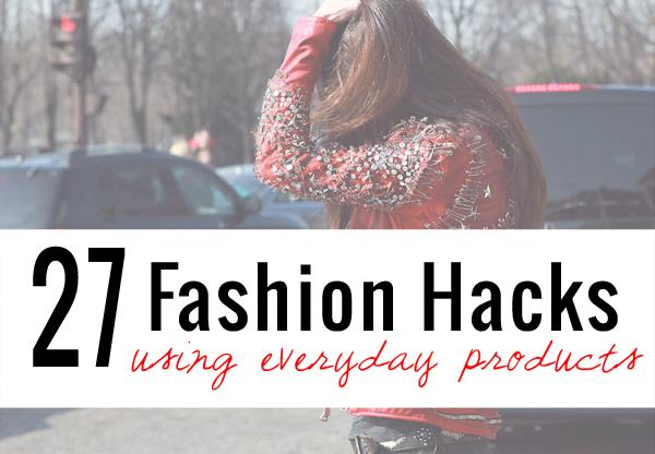 27 fashion hacks