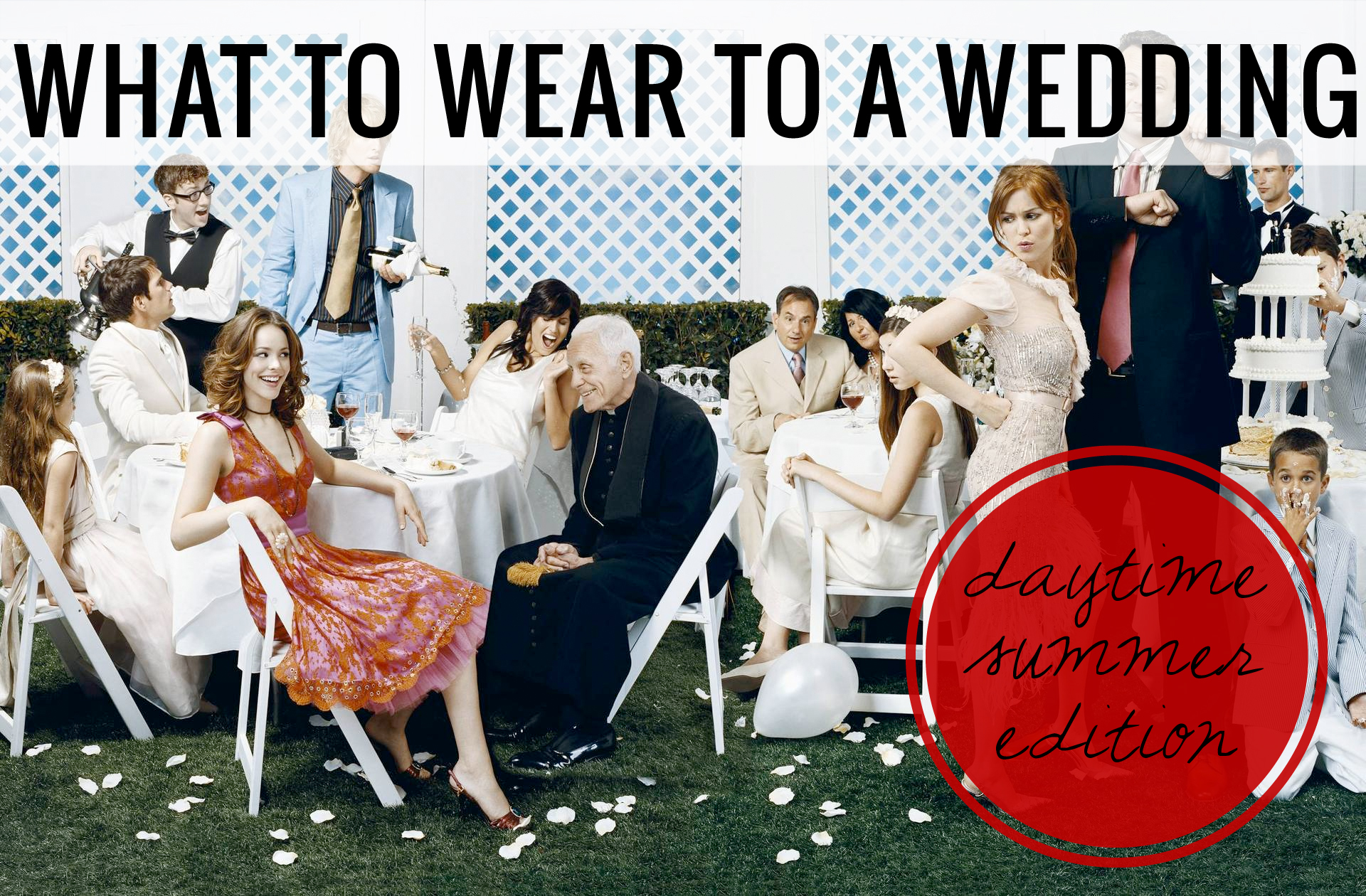 What To Wear To A Daytime Summer Wedding